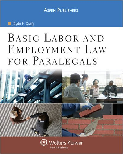 Basic Labor and Employment Law for Paralegals   2008 edition cover