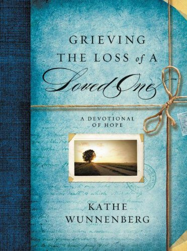 Grieving the Loss of a Loved One: A Devotional Companion N/A edition cover