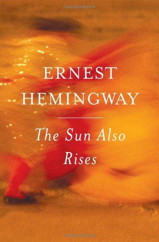 Sun Also Rises   2006 (Anniversary) 9780743297332 Front Cover