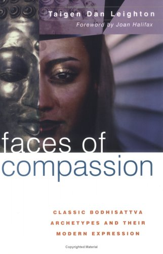 Faces of Compassion Classic Bodhisattva Archetypes and Their Modern Expression  2002 (Expanded) edition cover