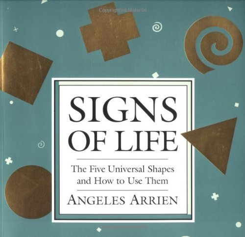 Signs of Life The Five Universal Shapes and How to Use Them N/A edition cover