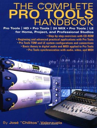 Complete Pro Tools Handbook Pro Tools/HD, Pro Tools/24 MIX and Pro Tools le for Home, Project, and Professional Studios  2003 9780879307332 Front Cover