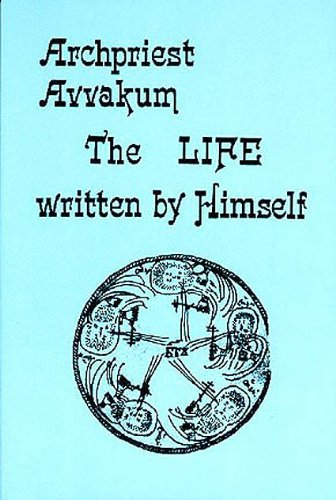 Archpriest Avvakum The Life Written by Himself N/A edition cover