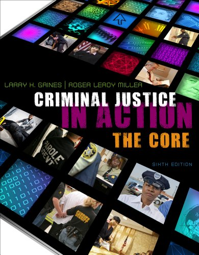 Bundle: Criminal Justice in Action: the Core + Criminal Justice CourseMate with EBook Printed Access Card Criminal Justice in Action: the Core + Criminal Justice CourseMate with EBook Printed Access Card 6th 9781111998332 Front Cover