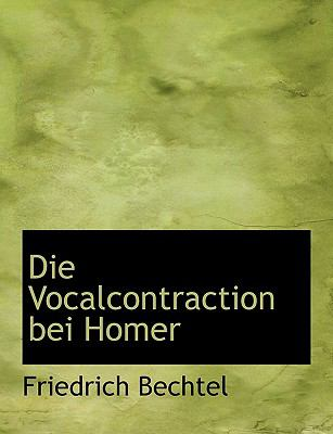 Die Vocalcontraction Bei Homer  N/A 9781115453332 Front Cover