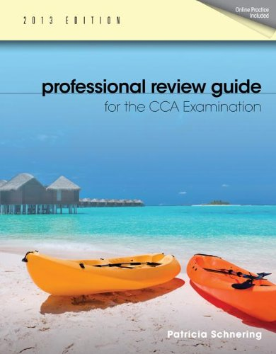 Professional Review Guide for the Cca Examination, 2013 Edition:   2013 edition cover