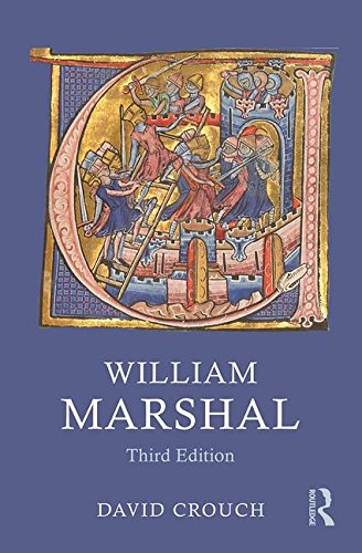 William Marshal  3rd 2016 (Revised) 9781138939332 Front Cover
