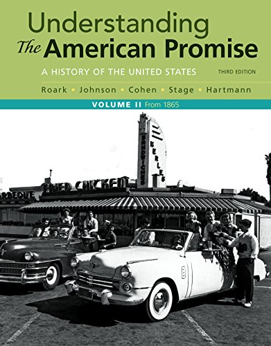 Understanding the American Promise, Volume 2 A History: From 1865 3rd 2017 9781319042332 Front Cover
