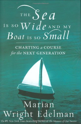 Sea Is So Wide and My Boat Is So Small Charting a Course for the Next Generation  2008 edition cover