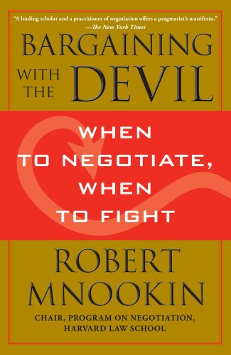 Bargaining with the Devil When to Negotiate, When to Fight N/A edition cover