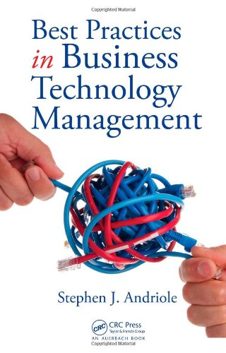 Best Practices in Business Technology Management   2008 edition cover