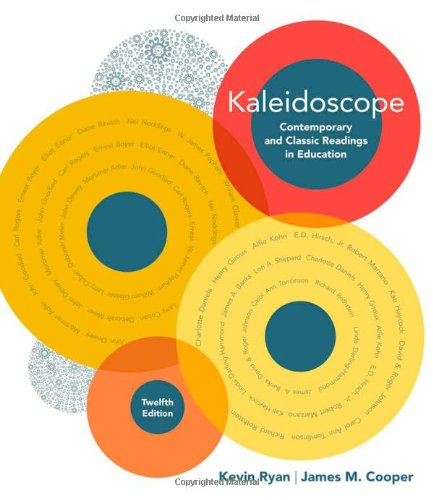 Kaleidoscope Contemporary and Classic Readings in Education 12th 2010 edition cover
