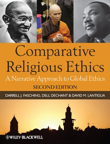 Comparative Religious Ethics A Narrative Approach to Global Ethics 2nd 2011 edition cover