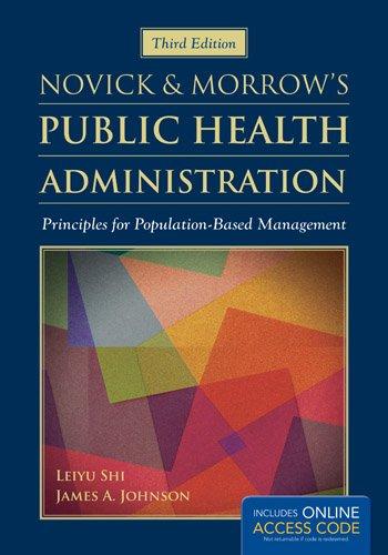 Public Health Administration Principles for Population-Based Management 3rd 2014 (Revised) 9781449688332 Front Cover