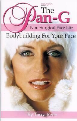 Pan-G Non-Surgical Face Lift Bodybuilding for Your Face  2004 9781552100332 Front Cover