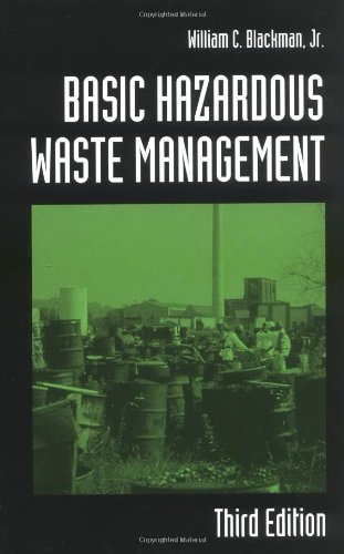 Basic Hazardous Waste Management  3rd 2001 (Revised) 9781566705332 Front Cover