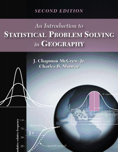 Introduction to Statistical Problem Solving in Geography  2nd 2009 9781577666332 Front Cover