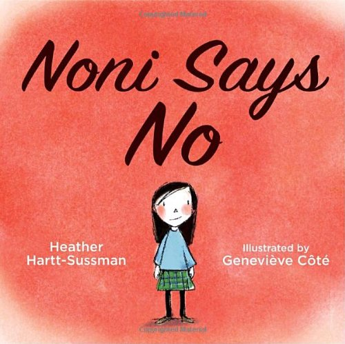 Noni Says No   2011 9781770492332 Front Cover