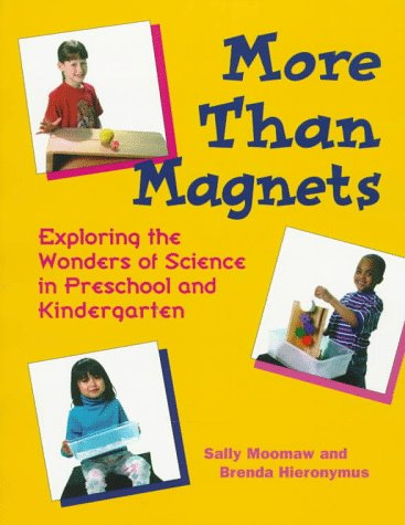 More Than Magnets Exploring the Wonders of Science in Preschool and Kindergarten N/A edition cover