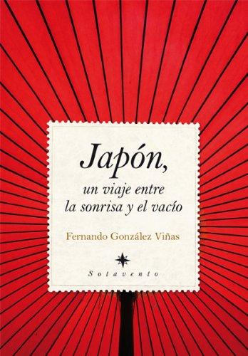 Japon, Un Viaje Entre La Sonrisa Y El Vacio / Japan, a Trip Between the Smile and the Gap:  2010 edition cover