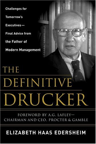 Definitive Drucker Challenges for Tomorrow's Executives - Final Advice from the Father of Modern Management  2007 edition cover
