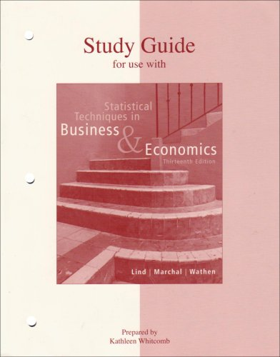 Study Guide to accompany Statistical Techniques in Bsuiness and Economics 13e 13th 2008 edition cover