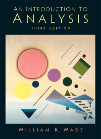 Introduction to Analysis  3rd 2004 (Revised) 9780131453333 Front Cover