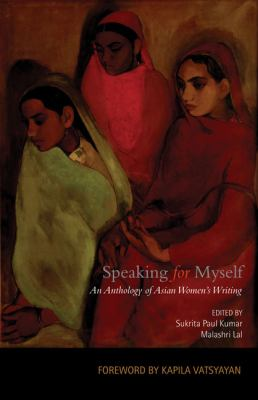 Speaking for Myself An Anthology of Asian Women's Writing N/A 9780143065333 Front Cover
