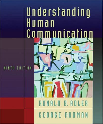 Understanding Human Communication  9th 2005 9780195178333 Front Cover