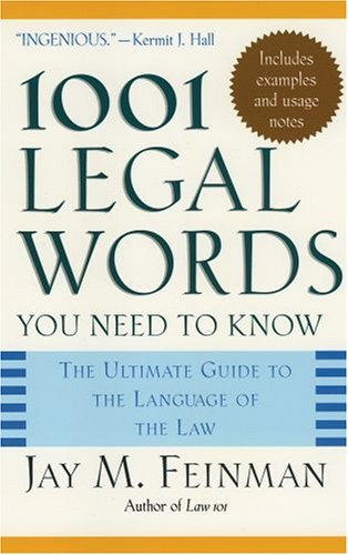 1001 Legal Words You Need to Know The Ultimate Guide to the Language of the Law  2005 edition cover