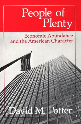 People of Plenty Economic Abundance and the American Character N/A edition cover