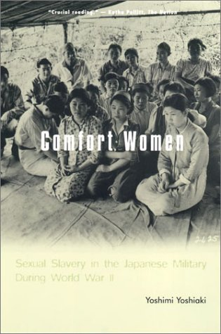 Comfort Women Sexual Slavery in the Japanese Military During World War II  2002 edition cover