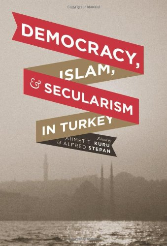 Democracy, Islam, and Secularism in Turkey   2012 9780231159333 Front Cover