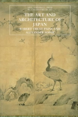 Art and Architecture of Japan  3rd 1981 (Reprint) 9780300053333 Front Cover