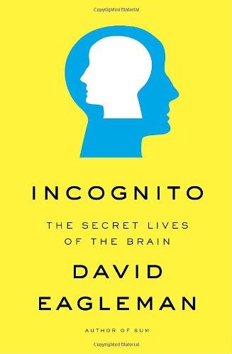 Incognito The Secret Lives of the Brain  2011 edition cover