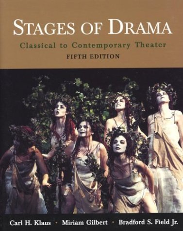 Stages of Drama Classical to Contemporary Theater 5th 2003 edition cover