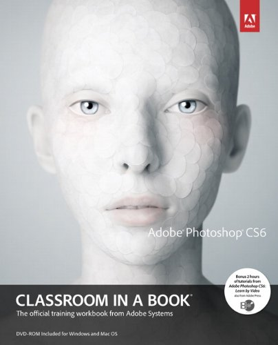 Adobe Photoshop CS6 Classroom in a Book   2012 (Revised) edition cover