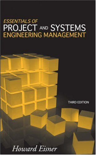 Essentials of Project and Systems Engineering Management  3rd 2008 edition cover