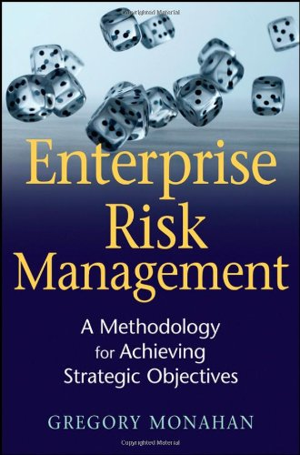 Enterprise Risk Management A Methodology for Achieving Strategic Objectives  2008 edition cover