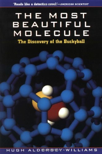 Most Beautiful Molecule The Discovery of the Buckyball  1995 9780471193333 Front Cover