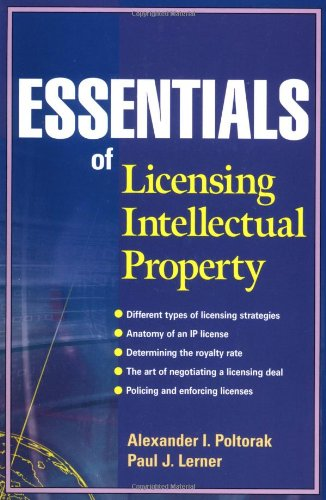 Essentials of Licensing Intellectual Property   2004 edition cover