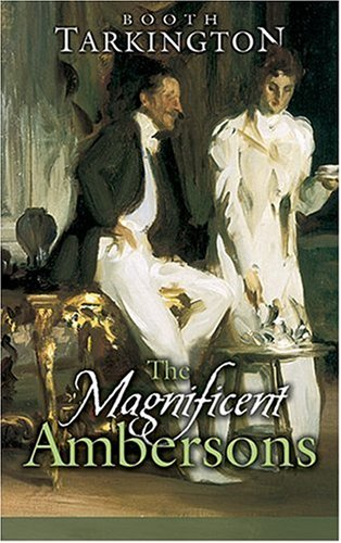 Magnificent Ambersons   2006 9780486449333 Front Cover