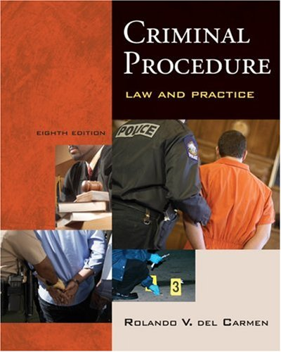 Criminal Procedure Law and Practice 8th 2010 edition cover