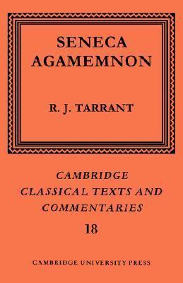 Seneca Agamemnon  2004 9780521609333 Front Cover