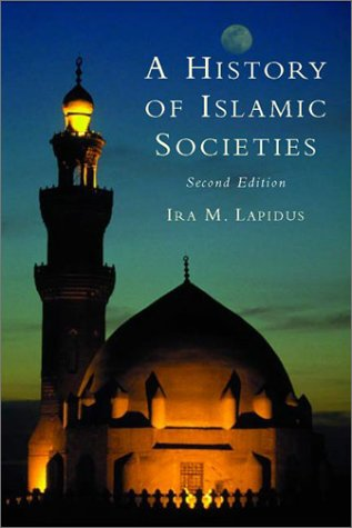 History of Islamic Societies  2nd 2002 (Revised) edition cover