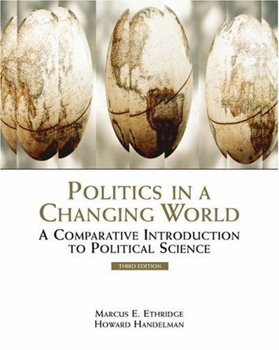 Politics in a Changing World A Comparative Introduction to Political Science 3rd 2004 (Revised) 9780534566333 Front Cover