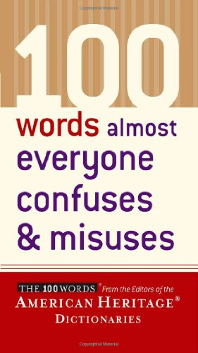 100 Words Almost Everyone Confuses and Misuses   2004 edition cover