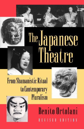 Japanese Theatre From Shamanistic Ritual to Contemporary Pluralism 2nd 1995 (Revised) edition cover