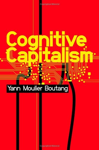 Cognitive Capitalism   2011 edition cover
