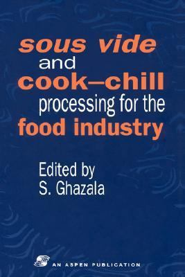 Sous Vide and Cook-Chill Processing for the Food Industry   1998 9780751404333 Front Cover